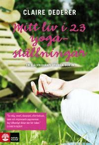 Mitt liv i 23 yogaställningar
