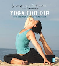 Yoga för dig av Josephine Selander och Peter Ljungsberg