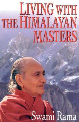 Living with the Himalayan masters av Swami Rama