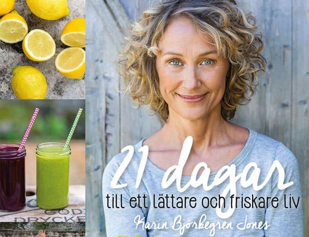 21 dagar till ett lättare friskare liv av Karin Björkegren Jones