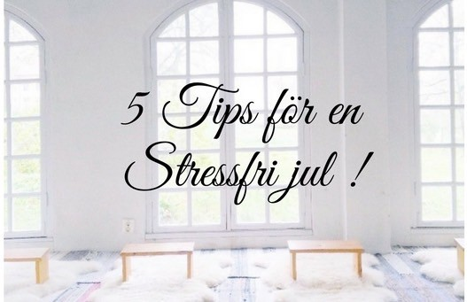 5 tips för en stressfri jul
