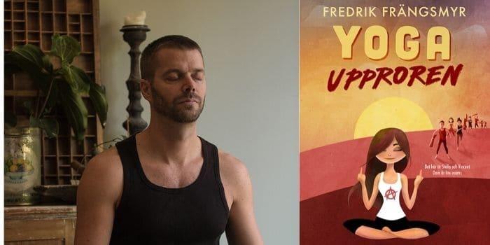Att skriva om yoga fick Fredrik Frängsmyr att själv börja yoga